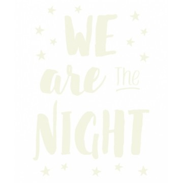 Sticker We are the night